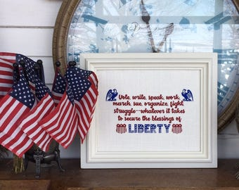 Vote Write Speak Work March Sue Organize Fight Struggle Whatever It Takes Secure Blessings Of Liberty 8x10 Framable Embroidery Molly Ivins