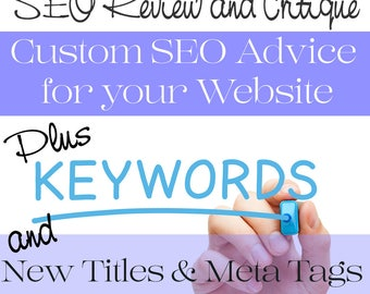SEO Help - SEO Optimization - Website SEO Review - Website Critique plus Custom Titles & Meta Tags for Ten Listings