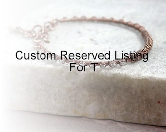 Custom Reserved Listing For T- Pearl Copper Seed Bead Bracelet