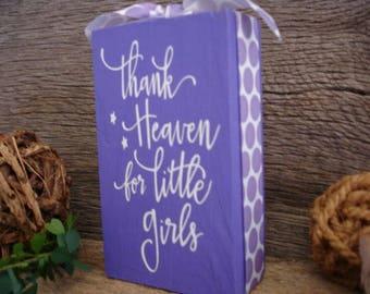 Thank Heaven for Little Girls Wood Block
