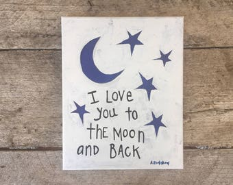 """Original Painting - Love you to the Moon  - 8"""" x 10"""""""