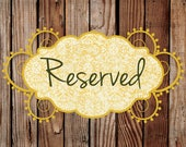 Reserved for Shannon Loe