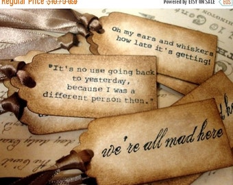 Alice in Wonderland Quote Gift Tags/ 9 Vintage Style Wonderland Quotes/ Vintage Decoration Favor Tags with Ribbon Choice