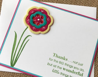 Thanks...not just for the BIG things you do, but all the wonderful little things too - Handstamped Greeting Card