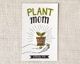 Enamel Pin - Plant Mom