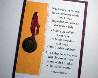On Behalf of Women - Mixed Media Greeting Card with quote by Nora Ephron