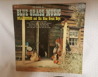 Bill Monroe and His Blue Grass Boys - The Father of Blue Grass Vintage LP Album