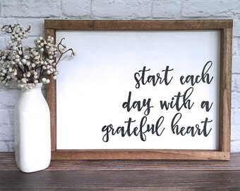 Start Each Day With A Grateful Heart Hand Painted Sign