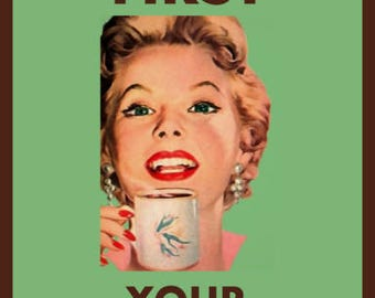 Coffee first Your BS second Funny Adult Humor Greeting Card (mature)