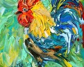 Rooster painting original oil 6x6 palette knife impressionism on canvas fine art by Karen Tarlton