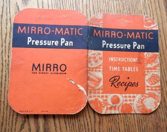 1946 Mirro-matic pressure pan insturctions and time tables and recipes vintage original