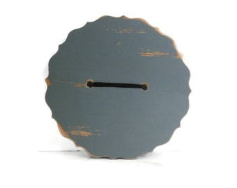 Wooden Distressed Button Decor.  Big Wood Display Button.  Blue Gray Painted Wood Shelf Button.  Fancy Edged Gray Blue Wedding Accent.