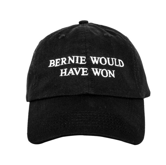 Bernie Would Have Won Dad Cap. Bernie Sanders Unstructured Baseball Hat. Make America Great Again