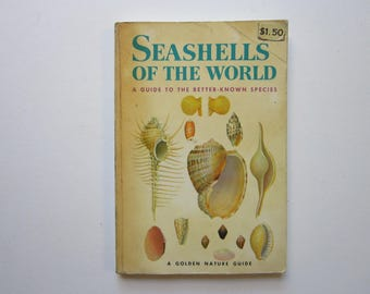 vintage SEASHELLS book - a Golden Guide - Seashells of the World - full color - circa 1962 - seashell reference