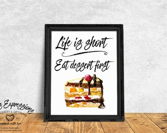 Typography poster, Life is short eat dessert first, Calligraphy Poster, Dessert Print, Cafe Decor, Wall Hanging, Dessert Poster, Cake Poster