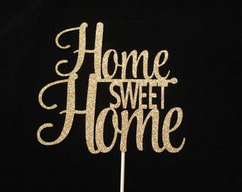 Home Sweet Home Cake Topper, Housewarming Cake Topper, New Home Cake Topper, Housewarming Party Cake Decor
