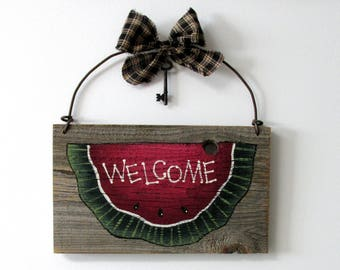 Watermelon Welcome Sign, Barn Wood Welcome, Tole Painted, Rustic Barn Wood Sign, Primitive Barn Wood Sign, Summer Time Watermelon Welcome