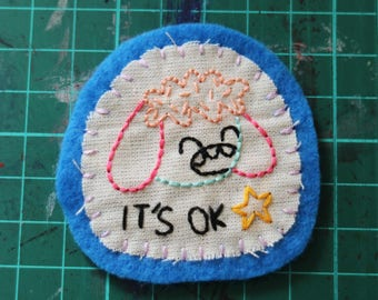 Hand Embroidered Patch It's OK Blue