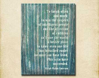 Emerson 16x20 Gallery Wrapped Canvas - Word Art Print - Inspiration - Laugh Often Sea Green Rennes France - Ralph Waldo Emerson