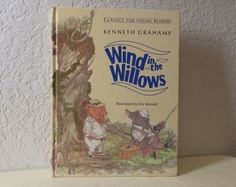 Children's Book: Wind in the Willows, Hardcover, Near New Condition. Illustrated by Eric Kincaid