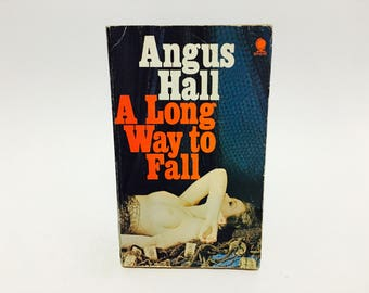 Vintage Mystery Book A Long Way to Fall by Angus Hall 1972 UK Edition Paperback