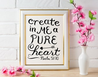 Christian Wall Art ~ Pure Heart ~ Psalm 51:10 ~ Hand Lettered Design