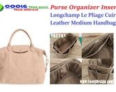 Purse Organizer Insert fit with Longchamp Le Pliage Cuir Leather Medium Handbag