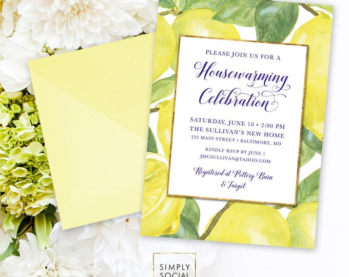 Lemon Housewarming Party Invitation - Fresh Lemon with Navy Font Faux Gold Foil Modern Calligraphy Printable Italian Lemon New Home Party