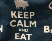 Keep Calm and Eat Bacon - Navy and White - Flannel Fabric - 34 inches