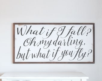 What If I Fall, What If You Fly, Farmhouse Rustic Wood Sign, Farmhouse Design, Home Decor Wood Sign, Wood Frame Sign, Rustic Wood Sign