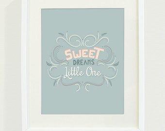 Sweet Dreams Little One Typography Art Print // 8x10