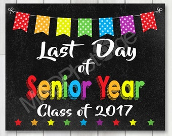 Last Day of High School Chalkboard sign, Instant Download, Last Day of School, High School Graduation Invitation, 8x10 sign, Graduation sign