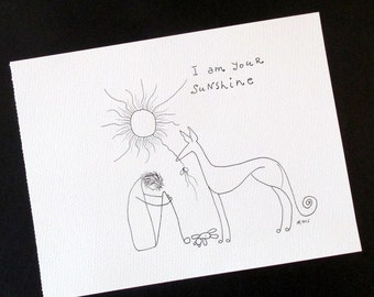 """Greyhound galgo original ink pen drawing """"Best Therapy"""" silly old (grey)hound 7.75"""" x 10"""""""