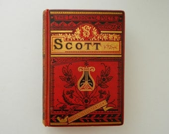 The Poetical Works of Sir Walter Scott. Gorgeous antique book circa 1890. Fine binding. Victorian Library.