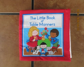 The Little Book of Table Manners  Quiet Soft Fabric Baby Toddler Story Book Handmade Ready to Read