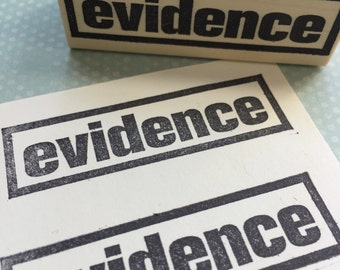 Evidence Rubber Stamp