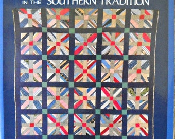 Old and New Quilt Patterns in the Southern Tradition Quilt Book, by Bets Ramsey, Vintage 1987