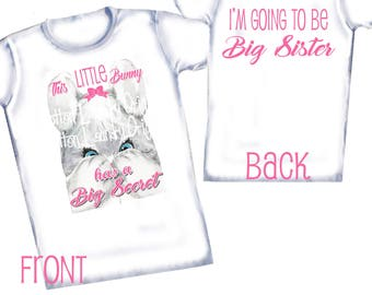 "Big Sister to be hipster ""This little Bunny has a BIG secret"" pregnancy announcement t-shirt"