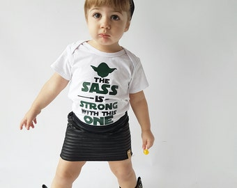 The sass is strong with this one - star wars baby - yoda shirt - sassy girl - cute girl clothes - funny kids shirt - baby girl shirts