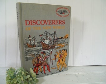 American Heritage Junior Library - Discoverers of the New World - Golden Press Book - Josef Berger in consultation with Lawrence C. Wroth