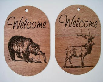 Wooden Laser Engraved Welcome Sign your choice of a Bear or Elk