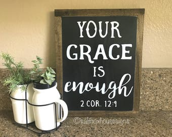 Your Grace is Enough Sign