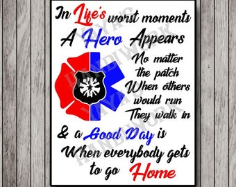 Police, Fire and Paramedic emblem and Hero quote - Digital file - Instant Download - svg, Silhouette studio,  png & pdf