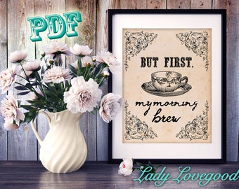 BUT FIRST Art Print - PDF Printable