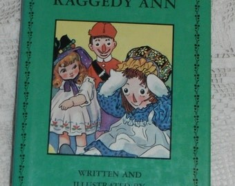 Adventures of Raggedy Ann Written and Illustrated by Johnny Gruelle HBDJ Book