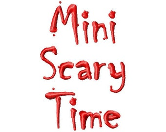 Mini Scary Time - .5in. (half inch) - Machine Embroidery Font - BUY 2 get 1 FREE - Mini Fonts