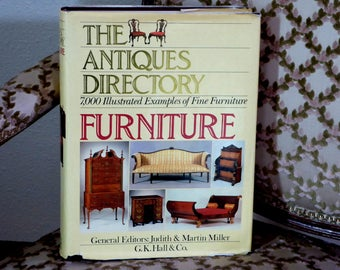 Antiques Directory Furniture Judith & Martin Miller 1985, Huge Antiques Directory of Furniture 7000 Illustrations