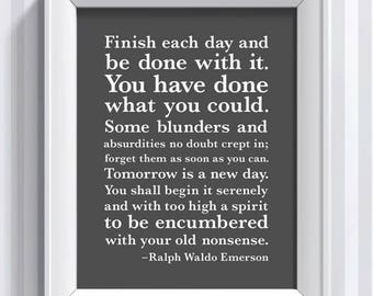 Ralph Waldo Emerson Quote - Tomorrow is a New Day - 11x14 - poster print