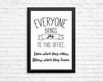 "Funny Office Art - Office Wall Art - Everyone Brings Joy to This Office - Printable Funny Office Sign Digital Download DIY 8""x10"" Printable"