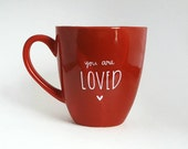 You Are Loved, Christmas Gift, Under 25, Love Quote Coffee Tea Mug, 14 oz Red, Dishwasher Safe